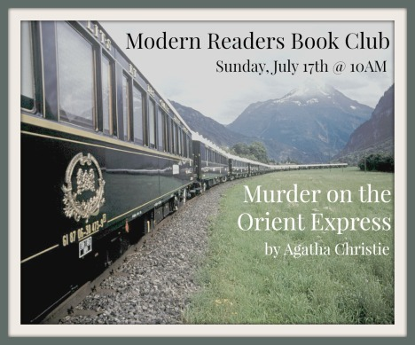 8 - July 2016 - Murder on the Orient Express