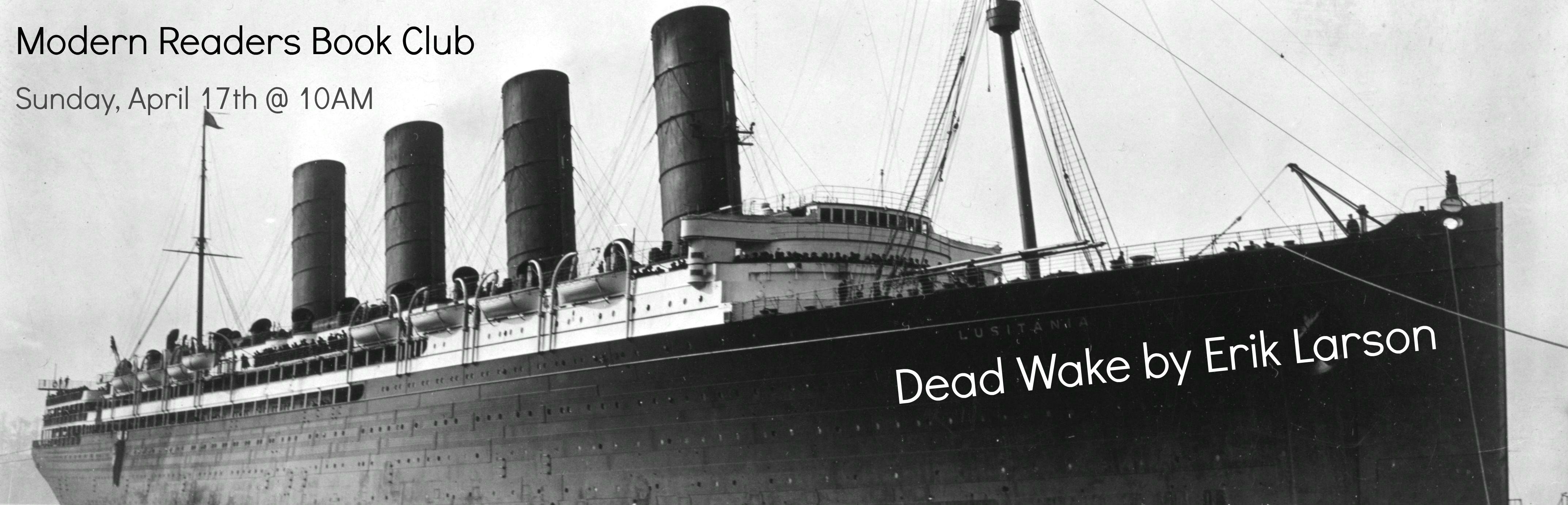 5 - April 2016 - Dead Wake